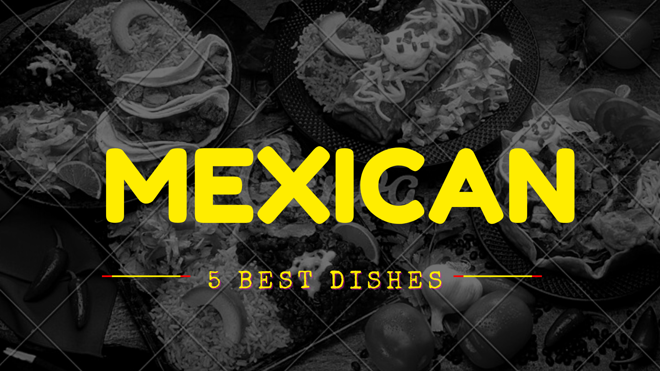 Best Authentic Mexican Food